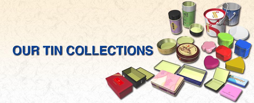 OUR TIN COLLECTIONS